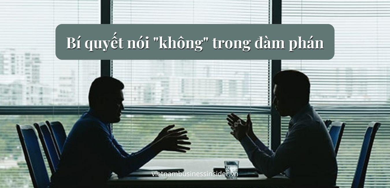 bi-quyet-noi-khong-trong-dam-phan-1622022485.jpg